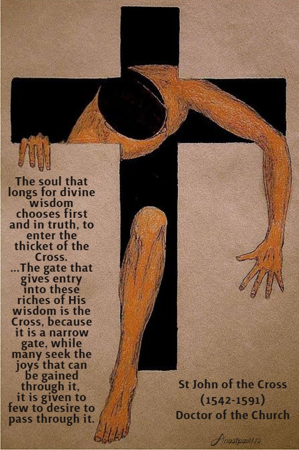 the soul that longs for divine wisdom - thicket of the cross - st john of the cross 31 march 2020