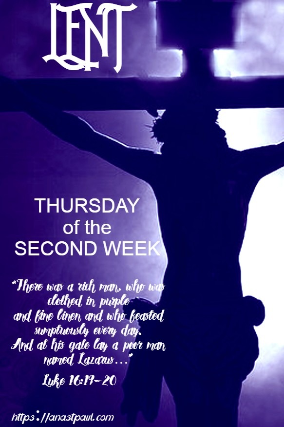 THURSDAY OF THE SECOND WEEK OF LENT - 12 MARCH 2020
