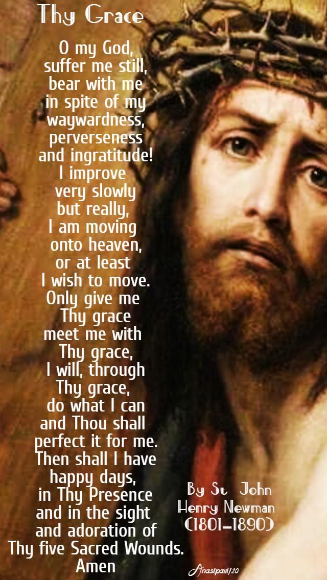 thy grace by st john henry newman lenten prayer - 11 march 2020