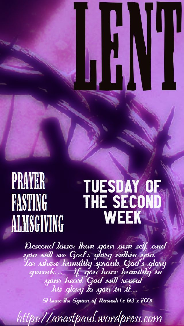 tuesday of the second week of lent 10 march 2020