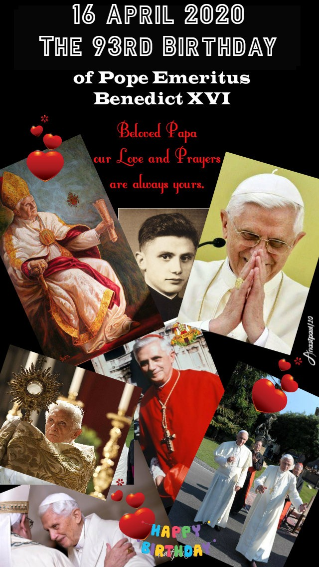 16 april 2020 93rd birthday papa benedict with heart stickers love you