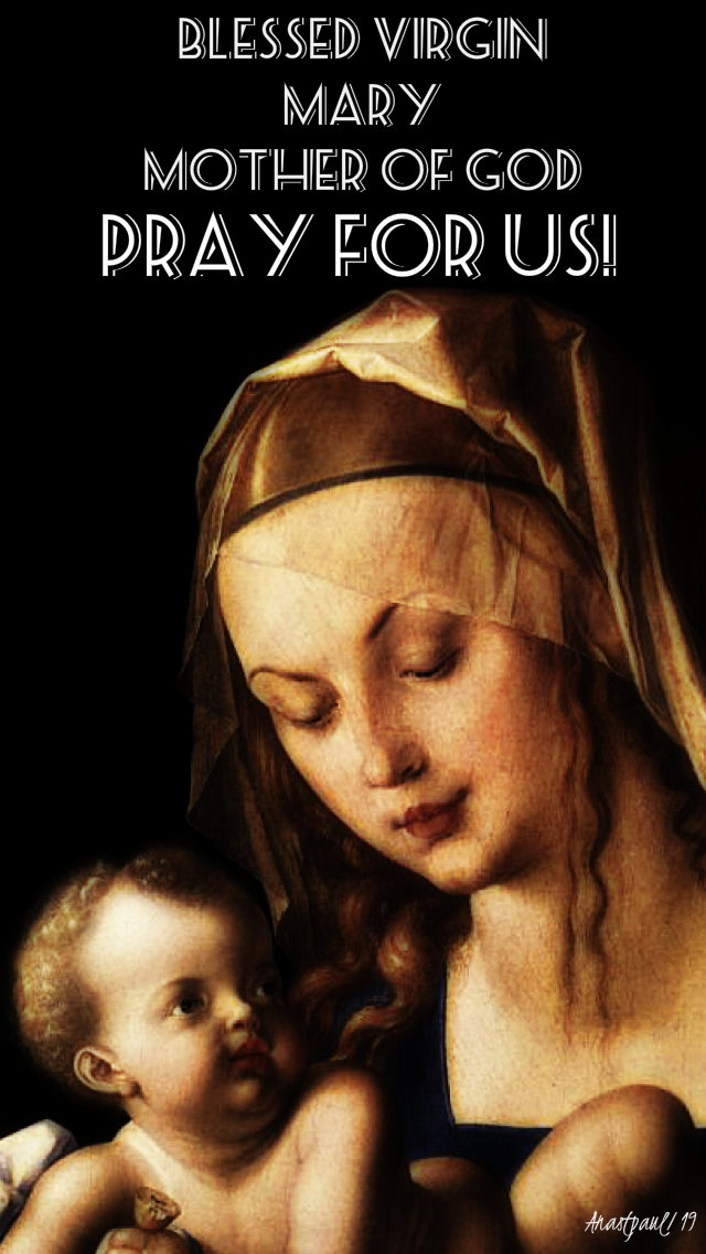 bl virgin mary mother of god pray for us 27 july 2019