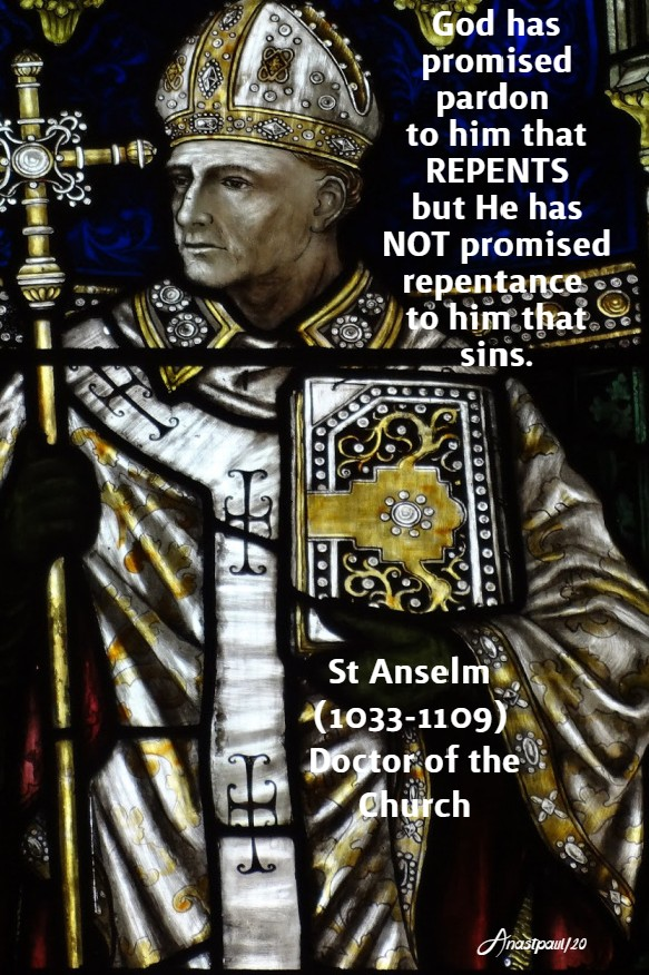 god has promised pardon to him that repents but - st anselm 21 april 2020