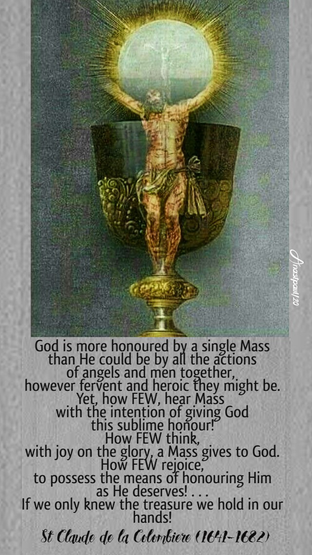 god is more honoured by a single mass - st claude de la colombiere 1 april 2020