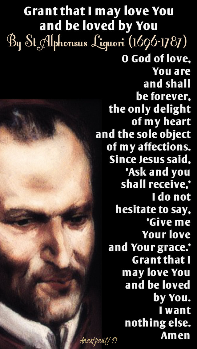 grant-that-i-may-love-you-and-beloved-by-you-st-alphonsus-liguori-1-april-2019 and 1 april 2020