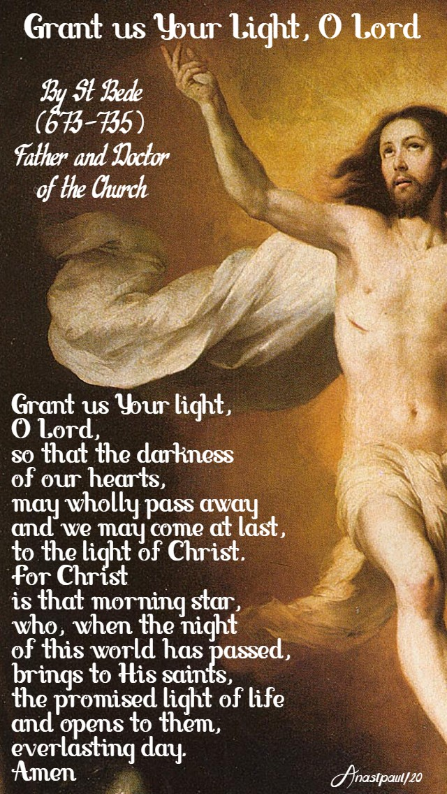 grant us your light o lord - st bede - easter thursday 16 april 2020