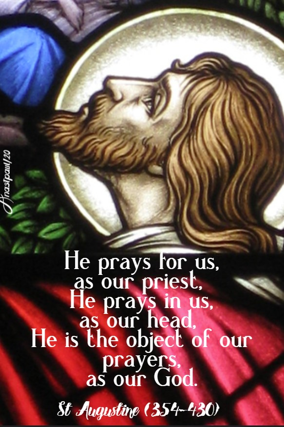 he prays for us - st augustine - 1 april 2020