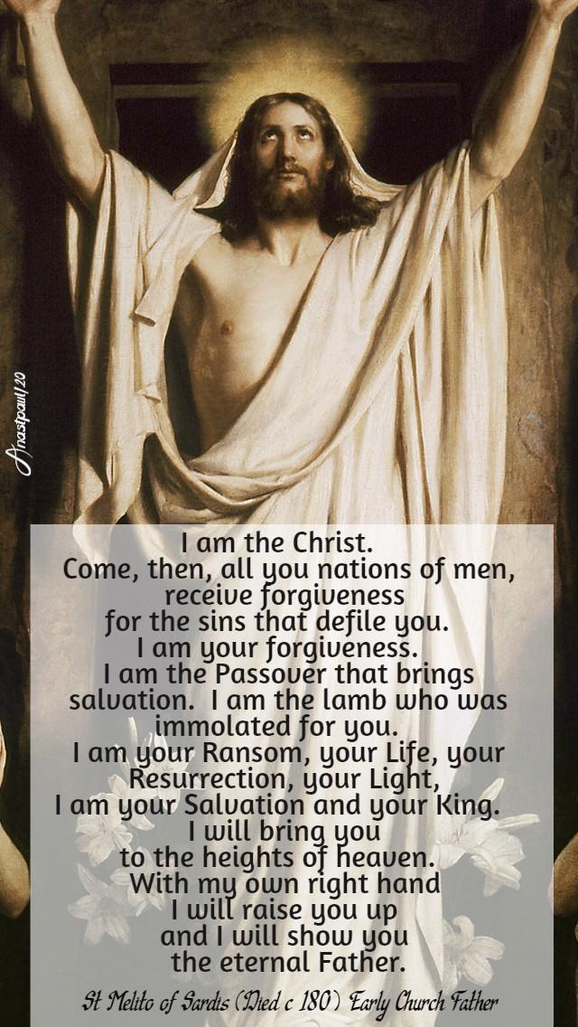 i am the christ - st melito of sardis holy sat 11 april 2020