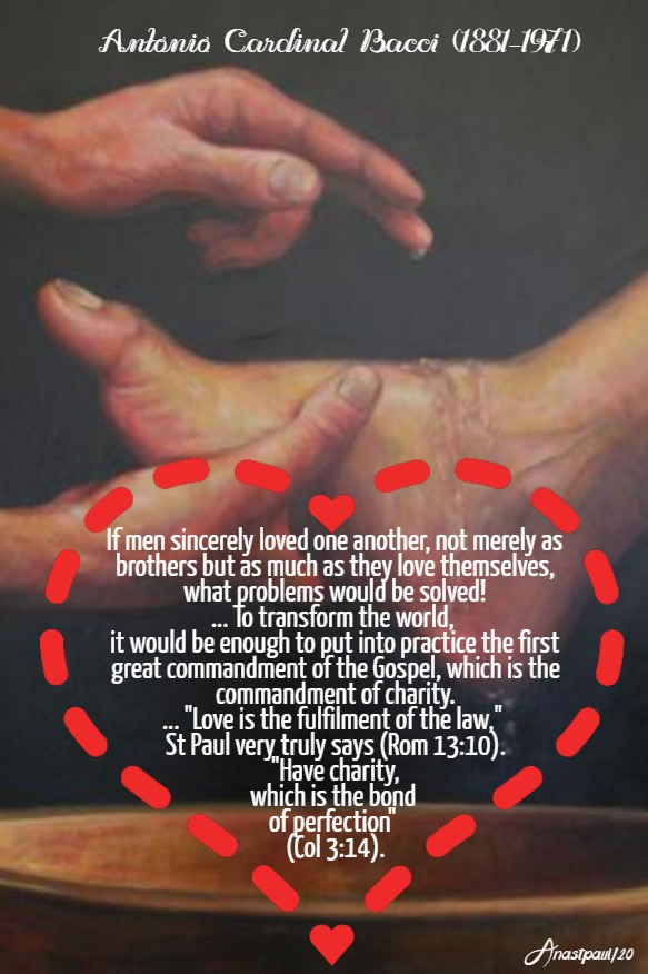 if-men-sincerely-loved-one-another-bacci-11-feb-2020 and maundy thursday holy - quotes 9 april 2020
