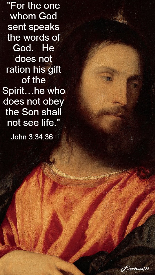 john 3 34 36 - for the one whom god sent 23 april 2020