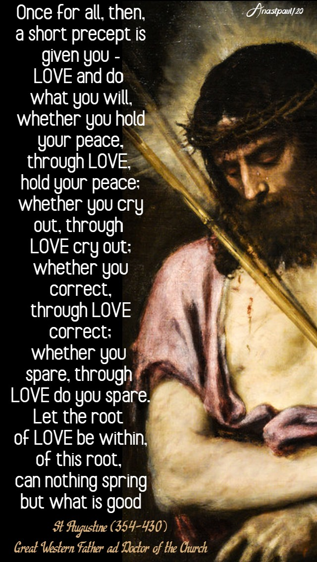 love and do what you will - st augustine -9 april 2020 maundy holy thursday