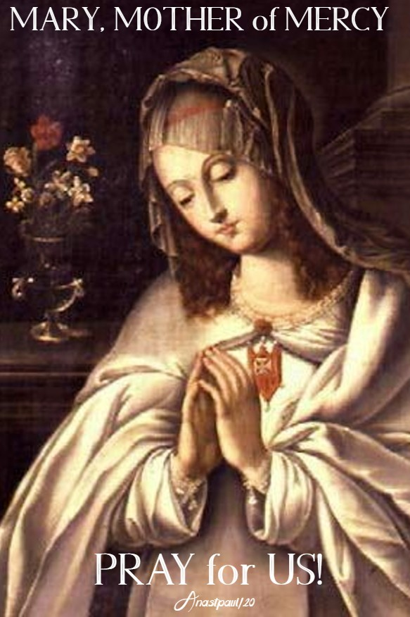 mary mother of mercy pray for us 19 april 2020