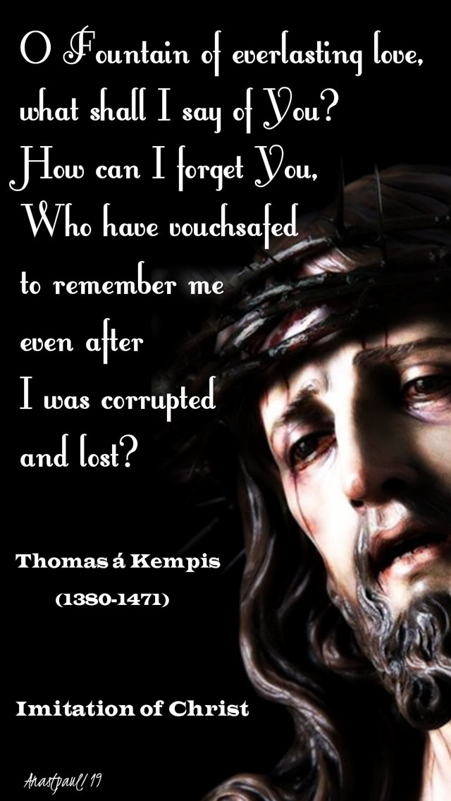 o-fountain-of-everlasting-love-thomas-a-kempis-3-april-2019 AND 2 APRIL 2020