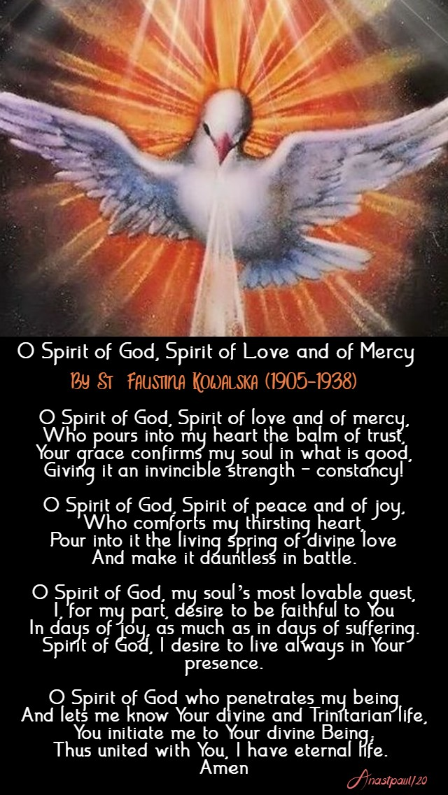 o spirit of god spirit of love and mercy - st faustina - 19 april 2020 divine mercy sunday
