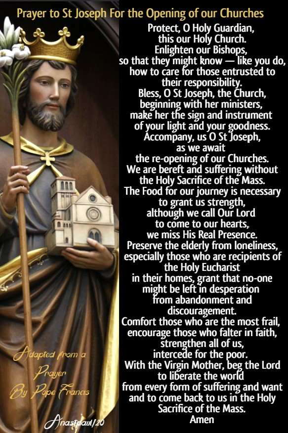 prayer to st joseph for the opening of our Chruches - covid 19 29 april 2020 adapted by pope francis