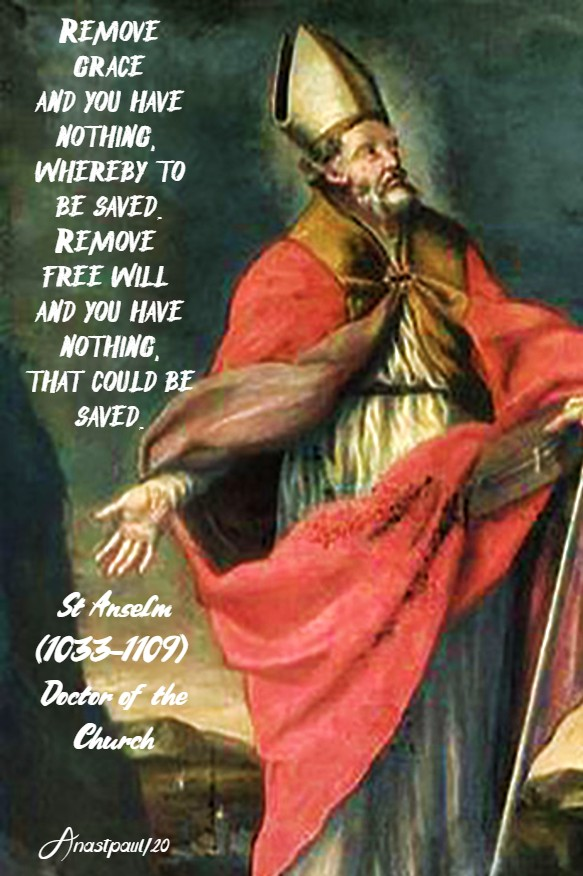 remove grace and you have nothing - st anselm 21 april 2020