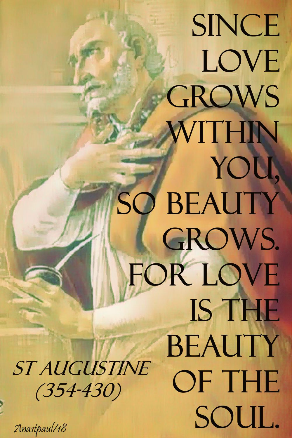 since love grows within you - st augustine - 3 april 2018
