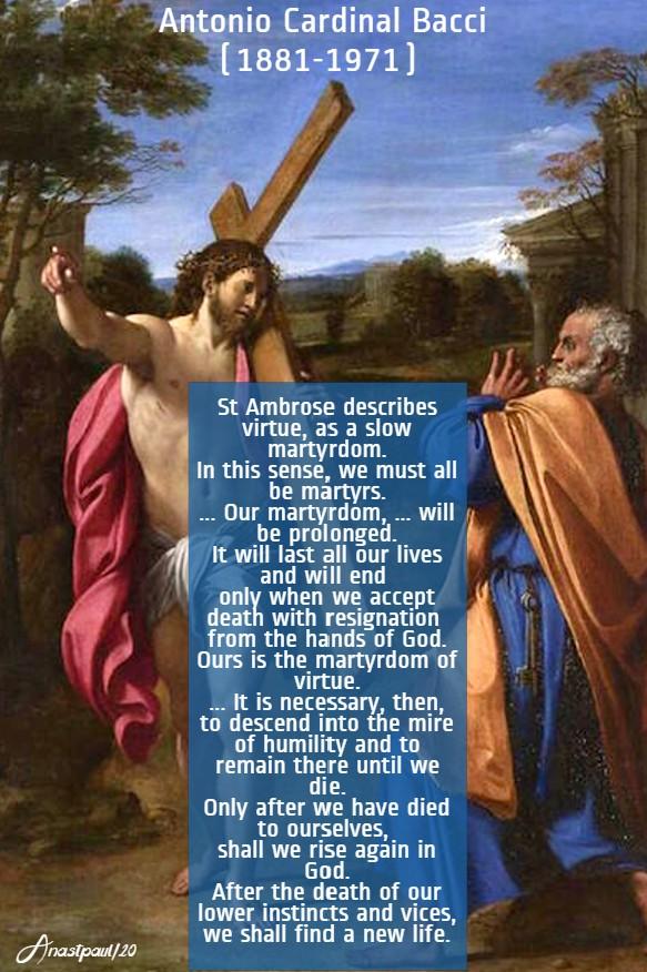st ambrose describes virtue as a slo martyrdom - bacci 3 april 2020