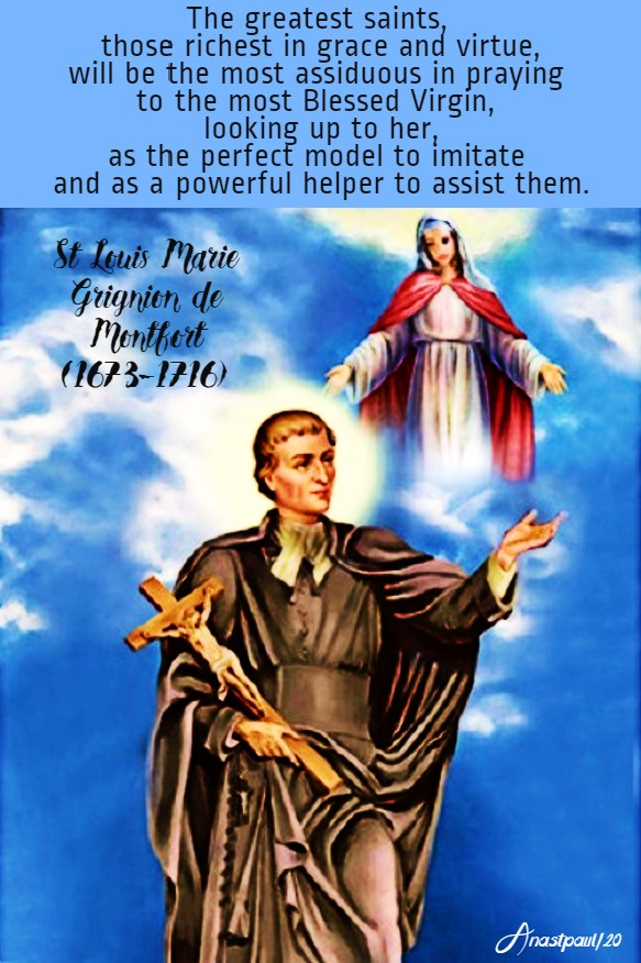 the greatest saints - st louis de montfort 28 april 2020