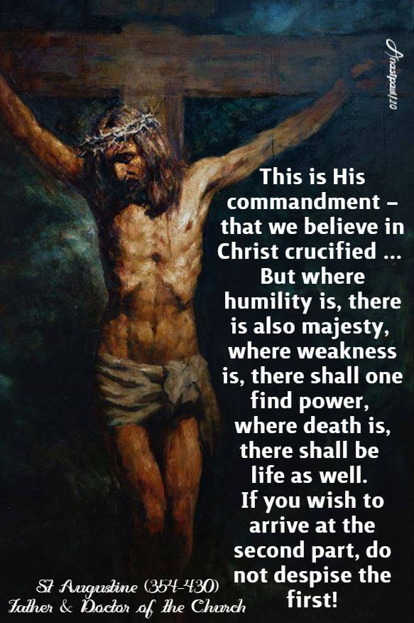 this is his commandment that we believe - st augustine good friday 10 april 2020