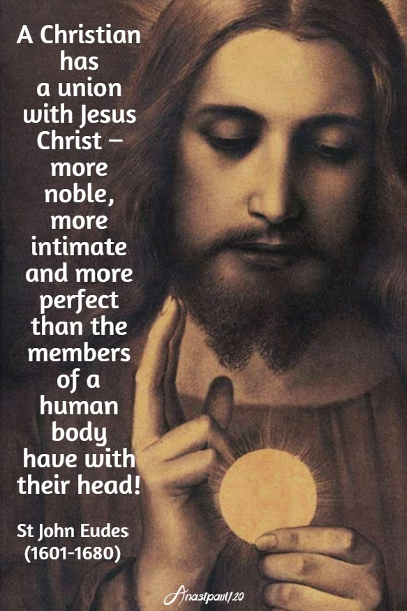 a christian has a union with jesus christ - more noble - st john eudes 24 may 2020