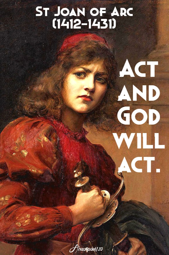act and god will act - st joan of arc 30 may 2020