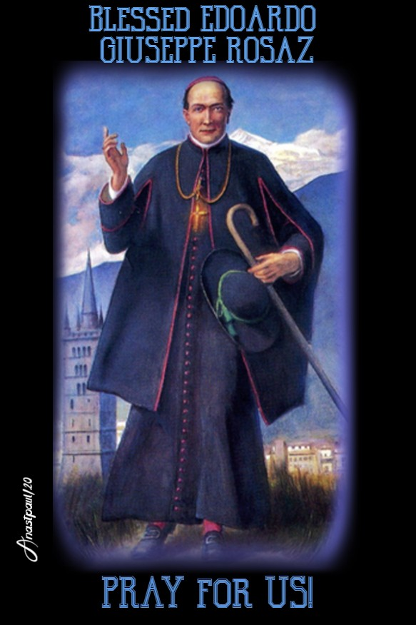 BL EDOARDO GIUSEPPE ROSAZ PRAY FOR US 3 MARY 2020