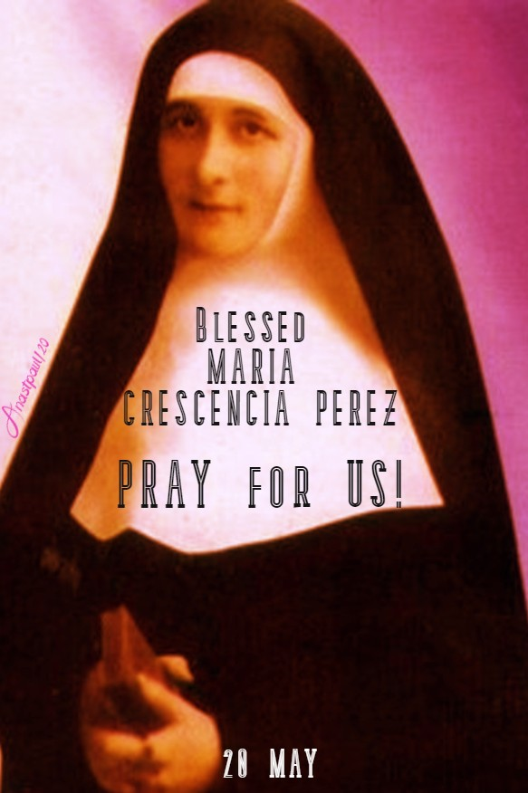 BL MARIA CRESCENCIA PEREZ PRAY FOR US 20 MAY 2020