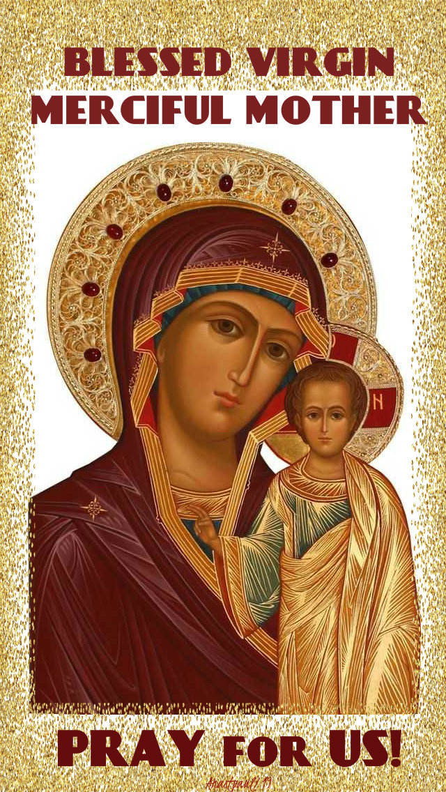 blessed virgin merciful mother pray for us 30 oct 2019