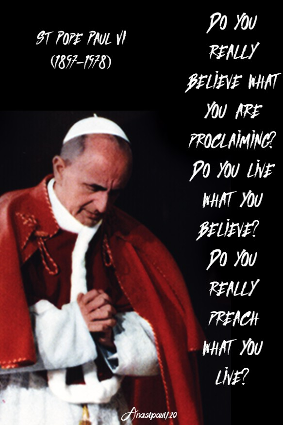 do you really believe what you are proclaiming - st paul VI - 29 may 2020