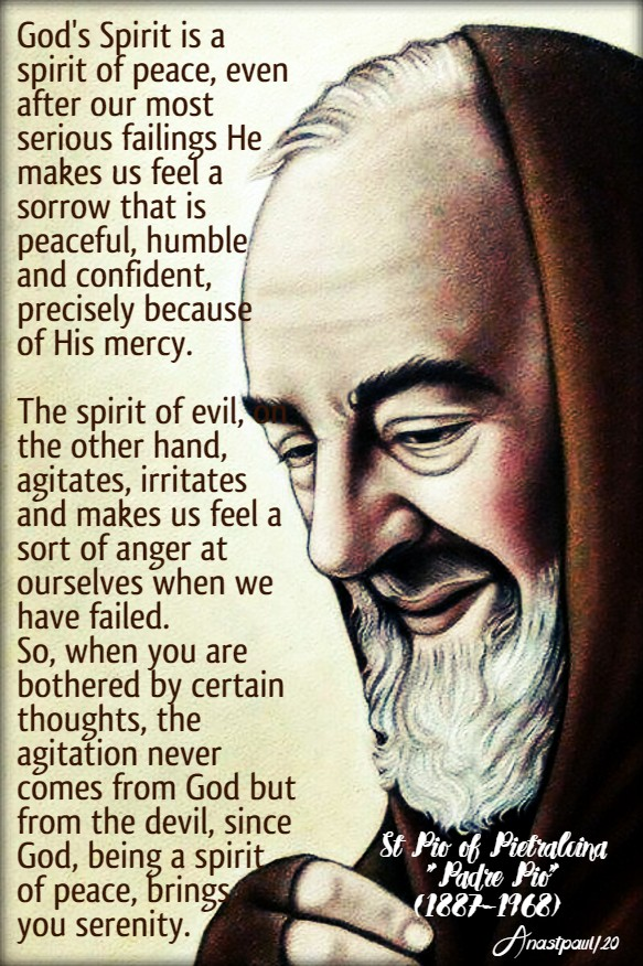 god's spirit is a spirit of peace - st padre pio 12 may 2020
