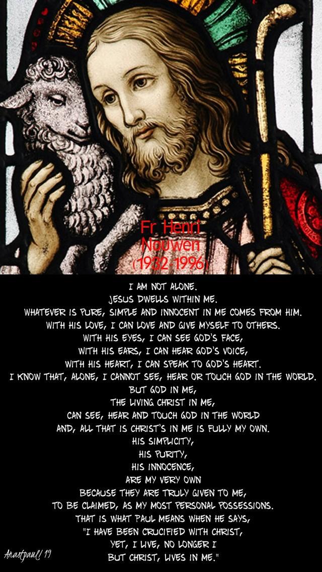 i am not alone jesus dwells within me - fr henri nouwen pg29 4 may 2020