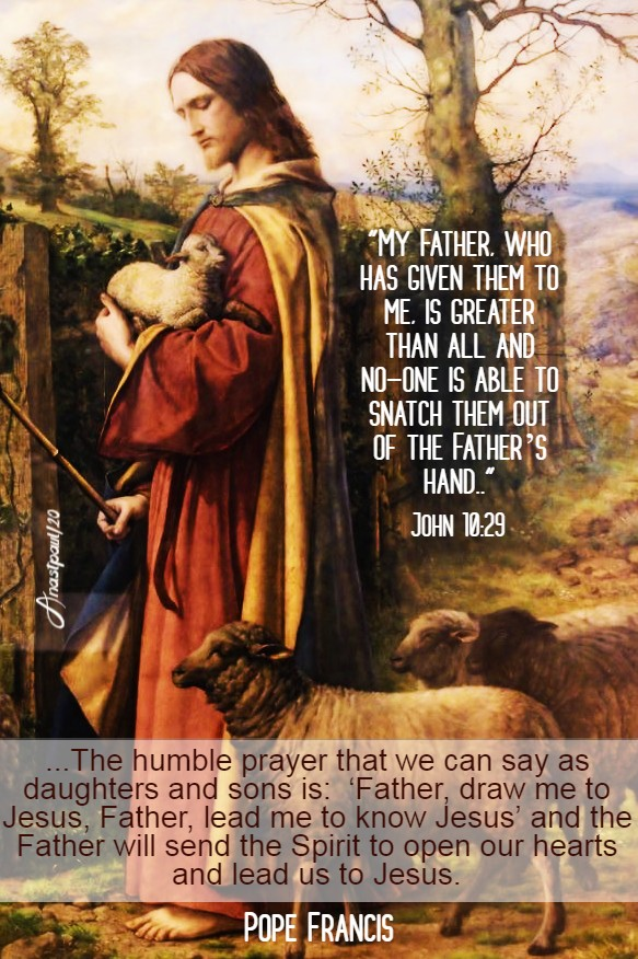 is greater than all john 18 29 - the humble prayer that we can say pope francis 5 may 2020