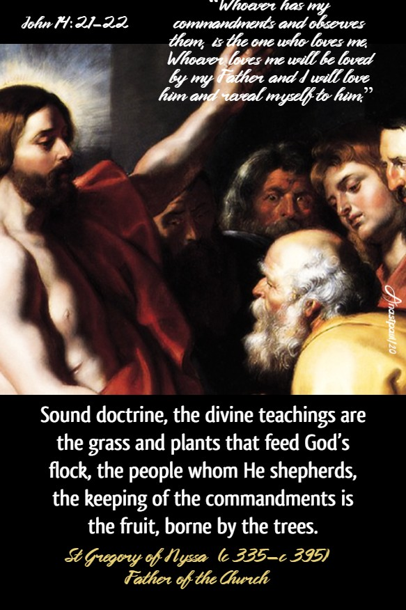 john 14-21-22 whoever has my commandments and keeps them - sound doctrine the divine teachings - st gregory of nyssa - 11 may 2020