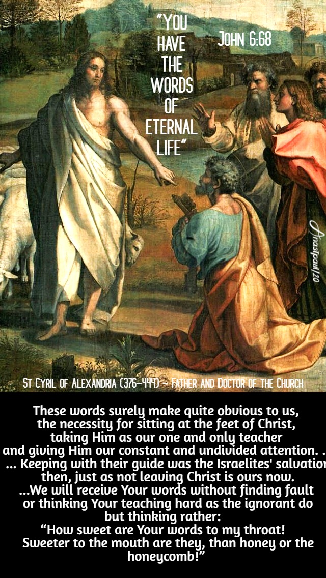 John 6 68 - these words sure make quite obvious to us - sy cyril of alex 2 may 2020