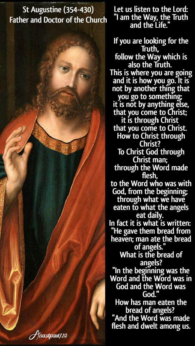 let us listen to the lord i am the way and the truth - st augustine 10 may 2020