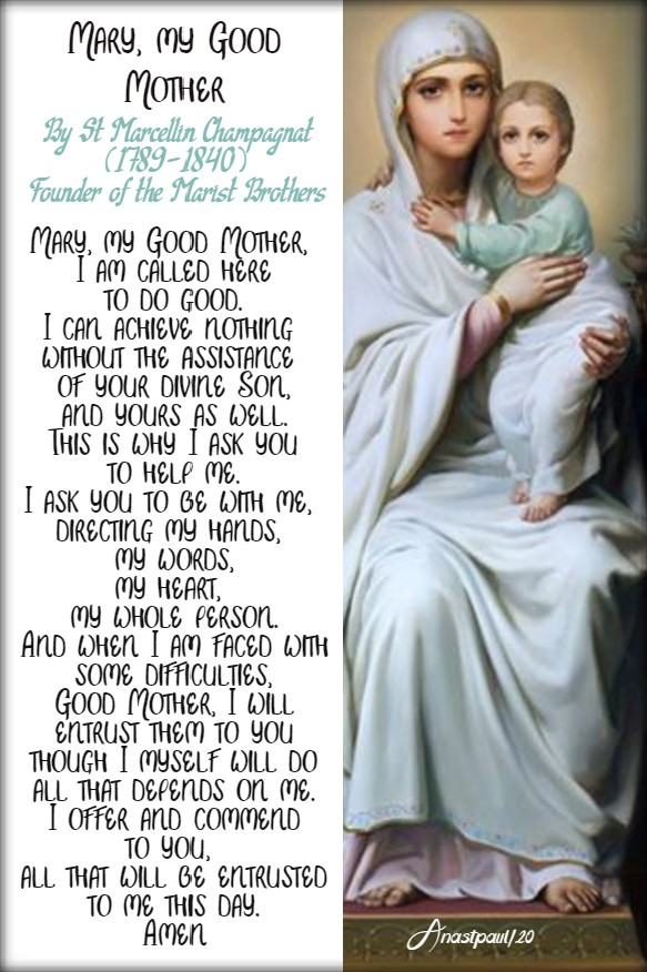 mary my good mother by st marcellin champagnat founder of the marist bros 8 mary 2020