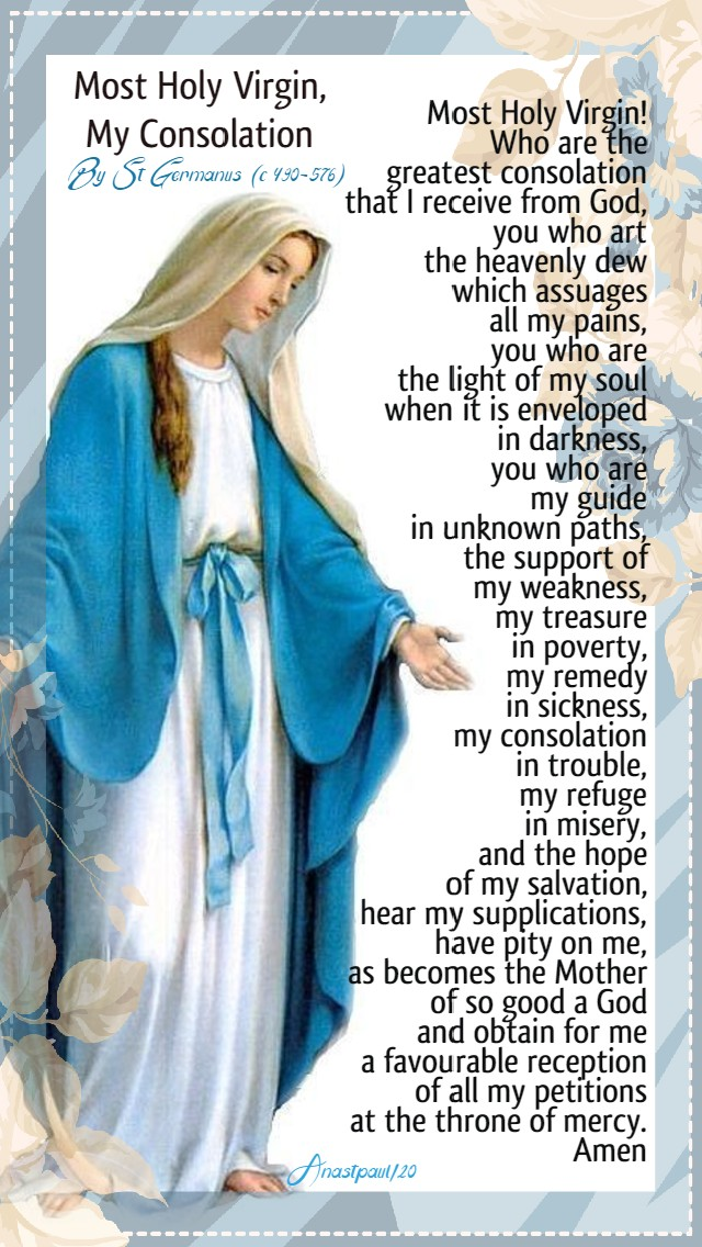 most holy virgin my consolation by st germanus 28 may 2020