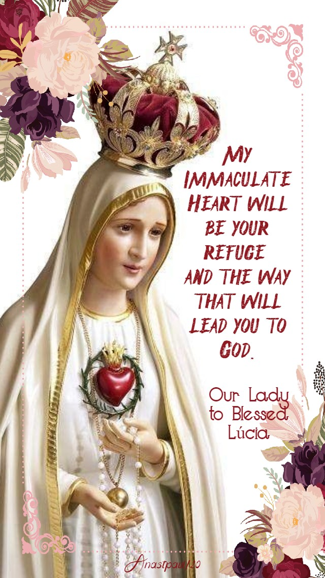 my immaculate heart will be your refuge our lady to bl lucia 13 may 2020