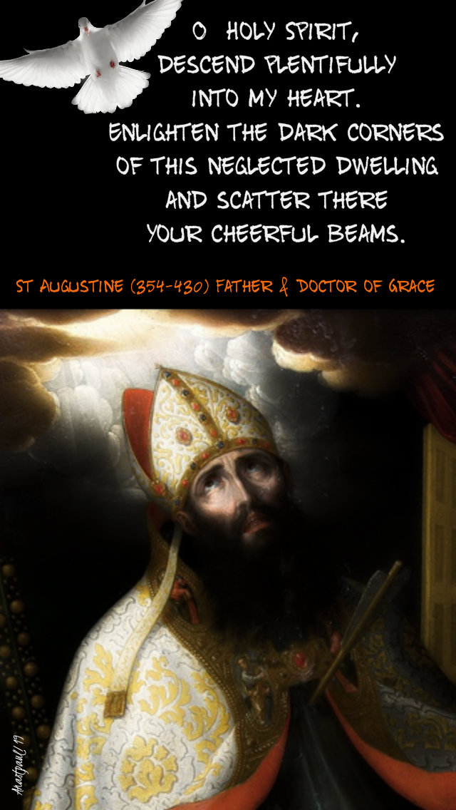 o holy spirit descend plentifully - st augustine - 3 june 2019