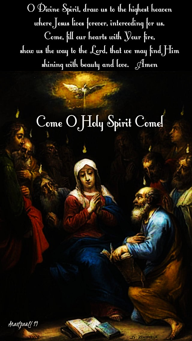 pentecost-9-june-2019-o-divine-spirit-draw-us-to-the-highest-heaven- 31 may 2020