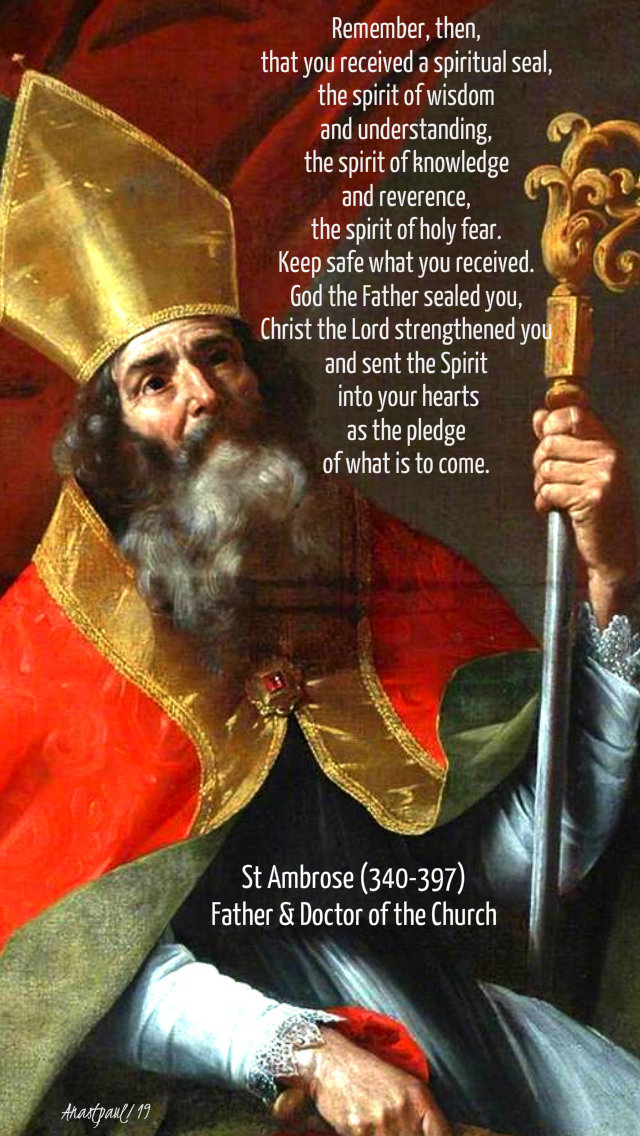 Remember then that you received a spiritual seal - st ambrose - 5 june 2019