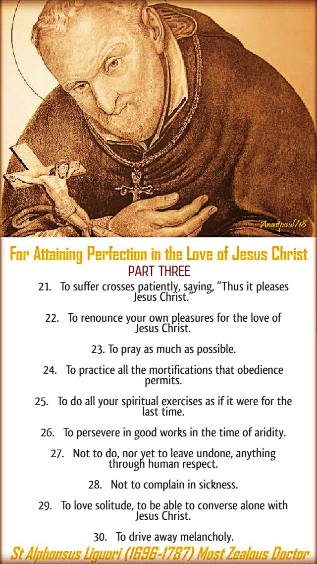 ST ALPHONSUS LIGUORI 50 MAXIMS FOR ATTAINING PERFECTION PART THREE 28 MAY 2020