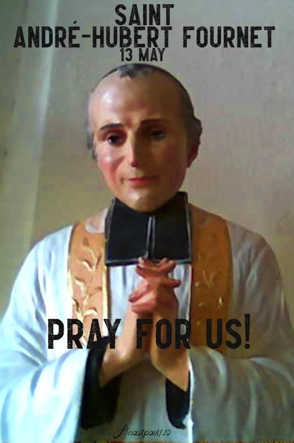 st andre hubert fournet pray for us 13 may 2020