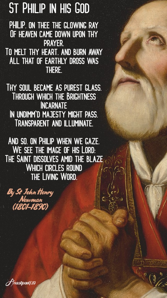 St Philip in his god by st john henry newman 26 may 2020