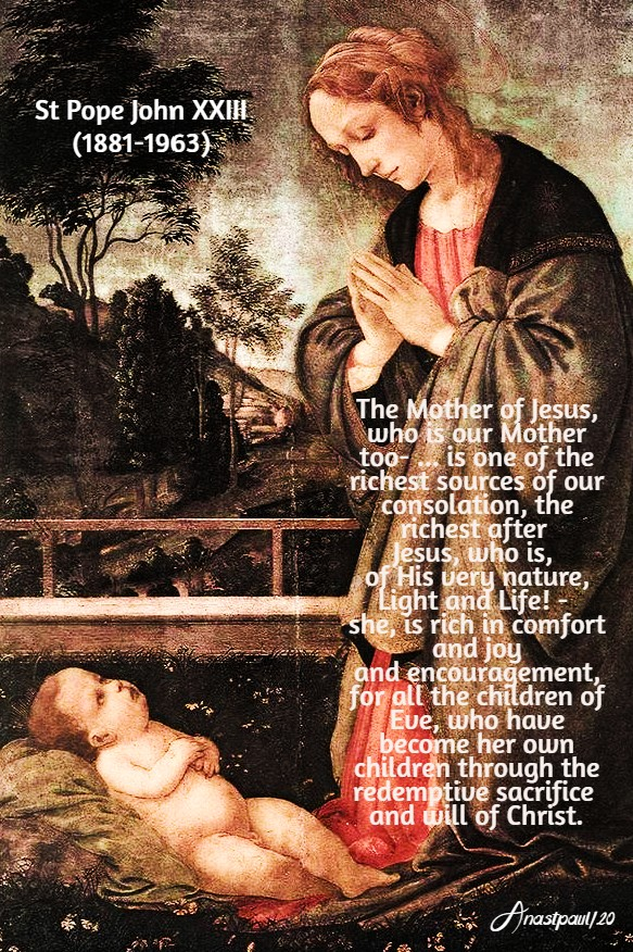 the mother of jesus - source of consolation - st john XXIII 21 may 2020