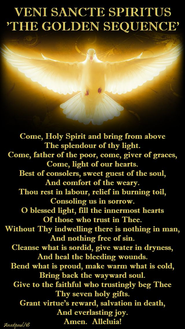 veni sancte spiritus - the golden sequence - pentecost - 20 may 2018