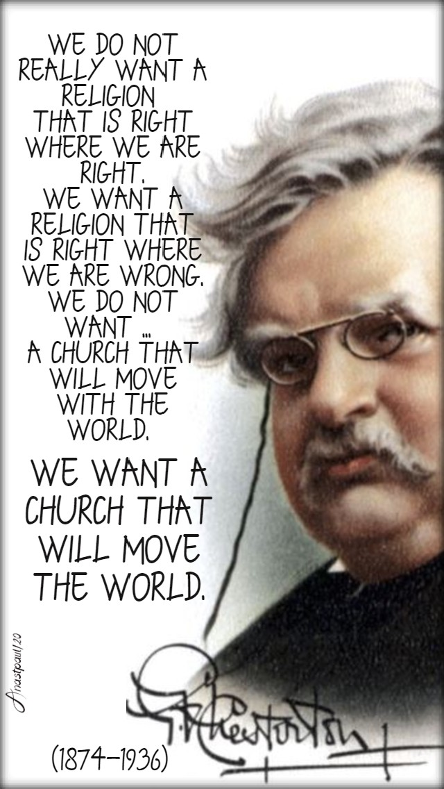 we do not really want a religion - gk chesterton 6 may 2020