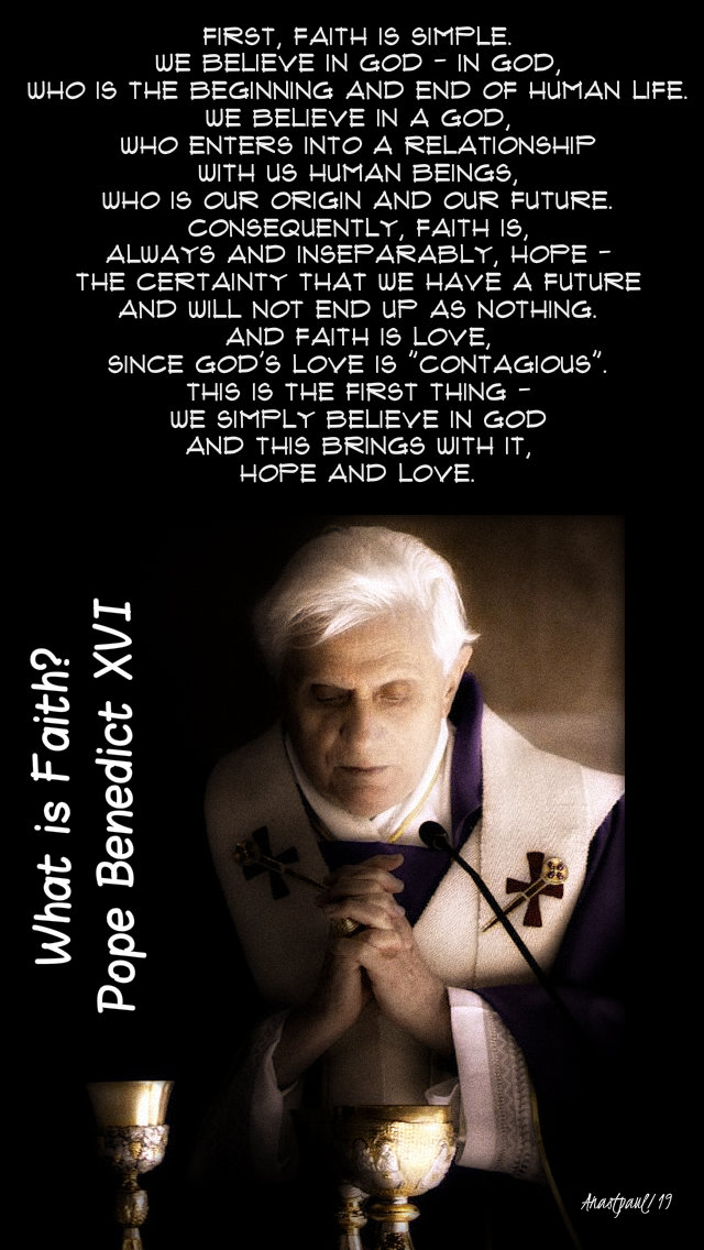 what is faith - pope benedict 18 may 2019