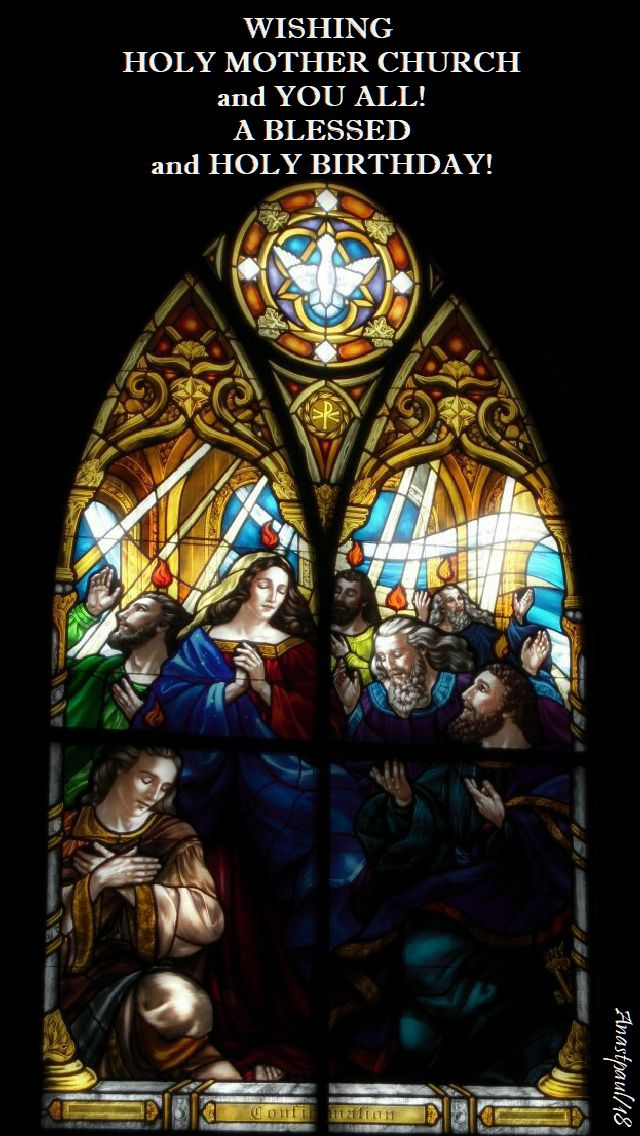 wishing-holy-mother-church-and-you-all-pentecost-20-may-2018 and 31 may 2020